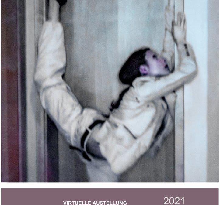 VIRTUELLE AUSSTELLUNG 2021
